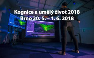 Kognice a umělý život 2018 @ Centre for Experimental Psychology and Cognitive Scineces | Jihomoravský kraj | Česko